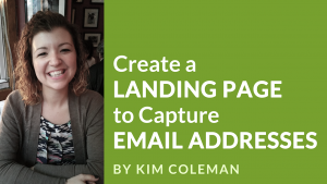 Kim Coleman - Create a Landing Page video banner