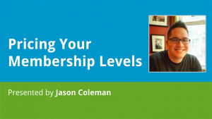 Pricing Your Membership Levels