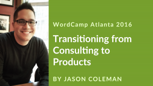 Video Banner for Jason Coleman on Transition from Consulting to Products