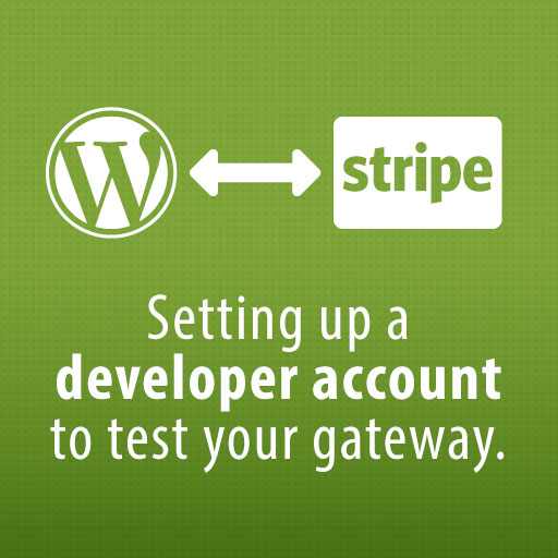 Setting up a developer account to test your gateway