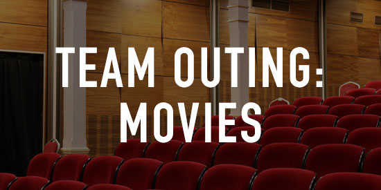 Team Outings: Movies