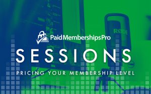 Webinar Banner for Pricing Your Membership Levels
