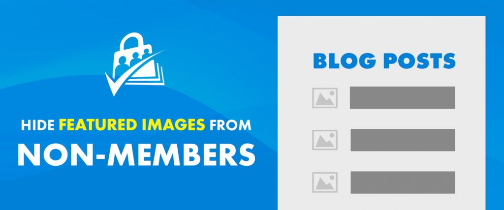 Lock Featured Images for Members Only