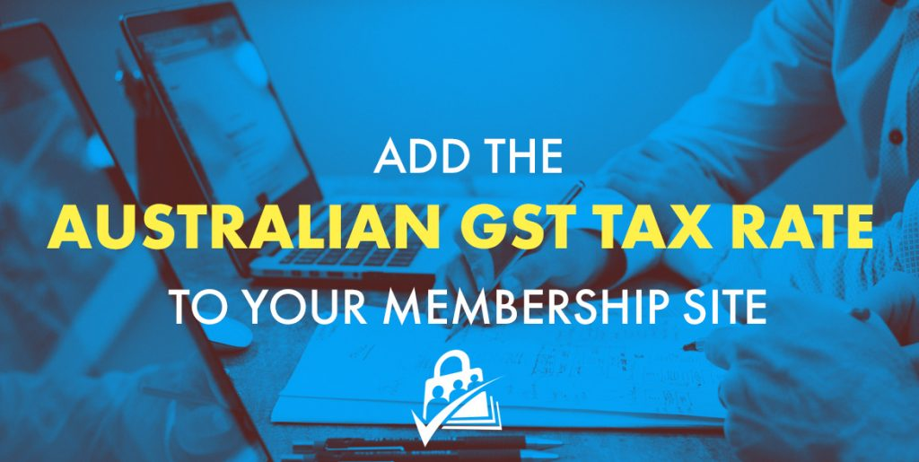 Australian GST | Paid Memberships Pro