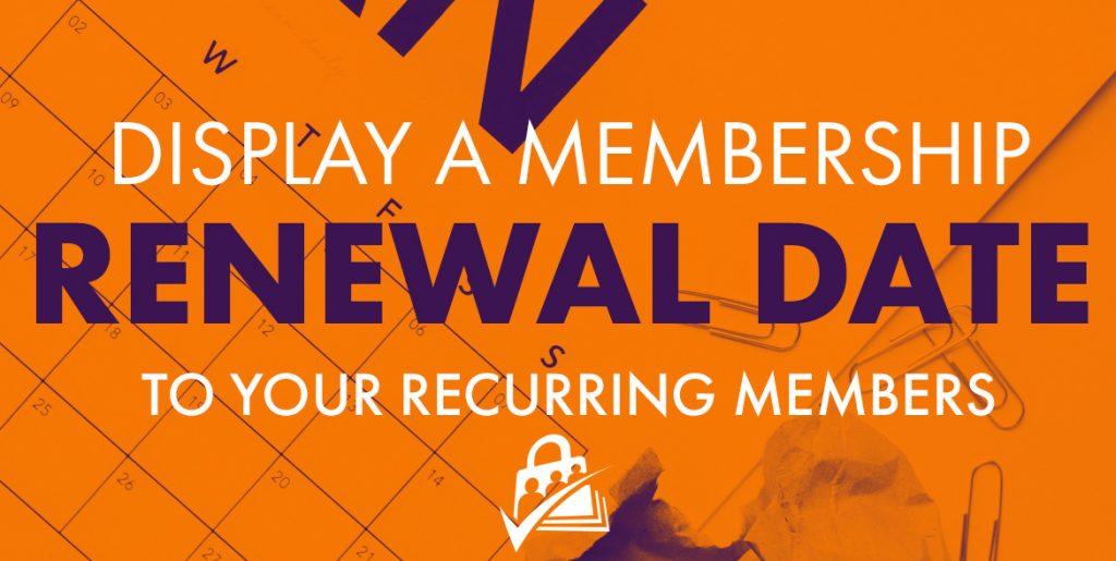 renewal date paid memberships pro