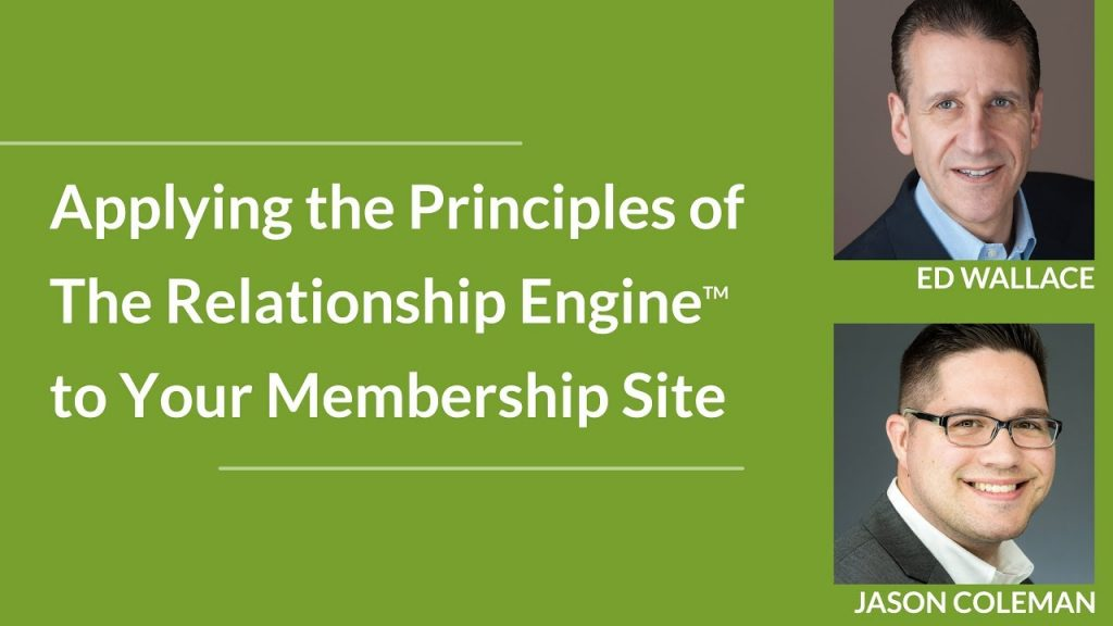 Applying the principles of the relationship engine to your membership site