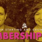 Starting and Growing a Membership Site