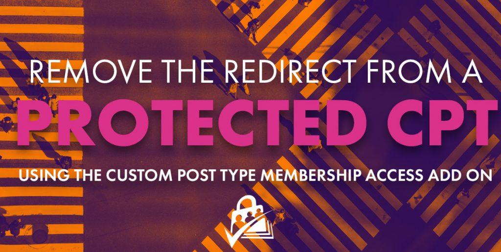 Remove Redirect CPT