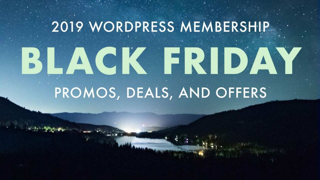 2019 WordPress Membership Black Friday Promos, Deals, and Offers