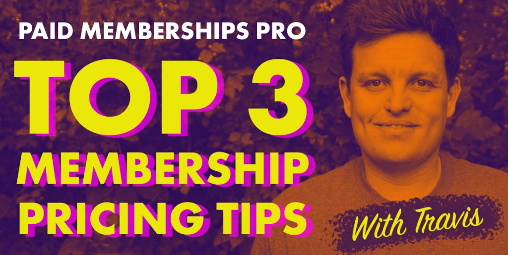 top 3 membership site pricing tips