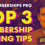 top 3 membership site pricing tips