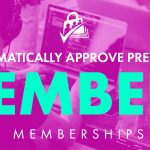 automatically approve previously approved members