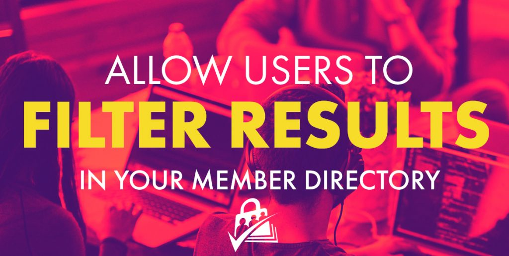 Allow Users to Filter Results in your Member Directory
