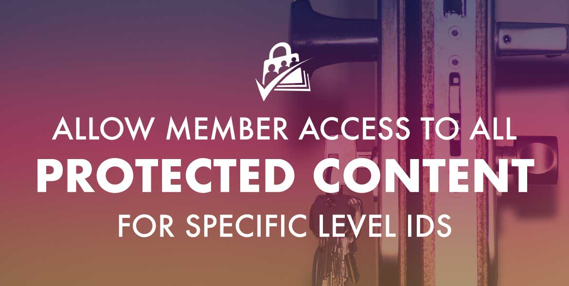 Allow members to access all restricted content