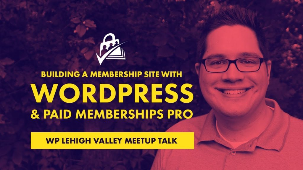 Building a memberships site with paid memberships pro and wordpress
