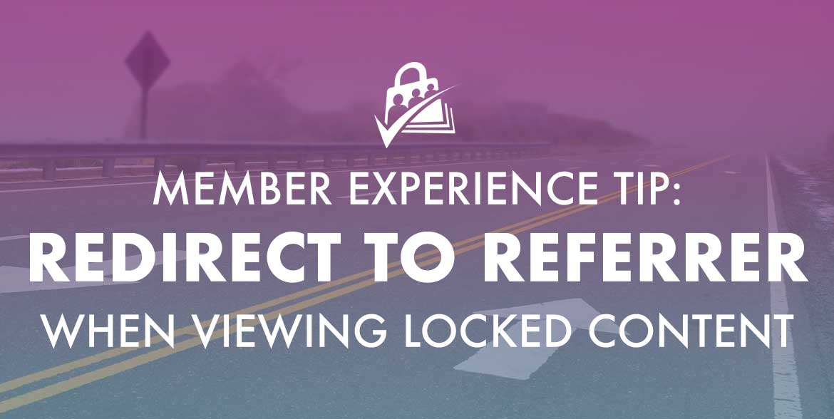 Redirect members to referrer when viewing locked content