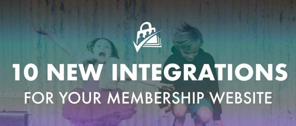 10 new integrations for your membership website.