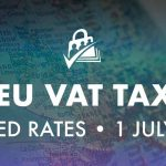 EU VAT Tax Rates Reduced July 1, 2020