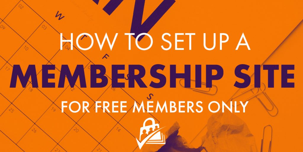 How to set up a membership site for free members only