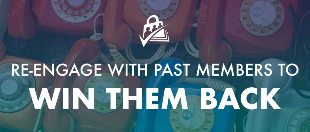 Banner graphic for re-engage with past members to win them back.