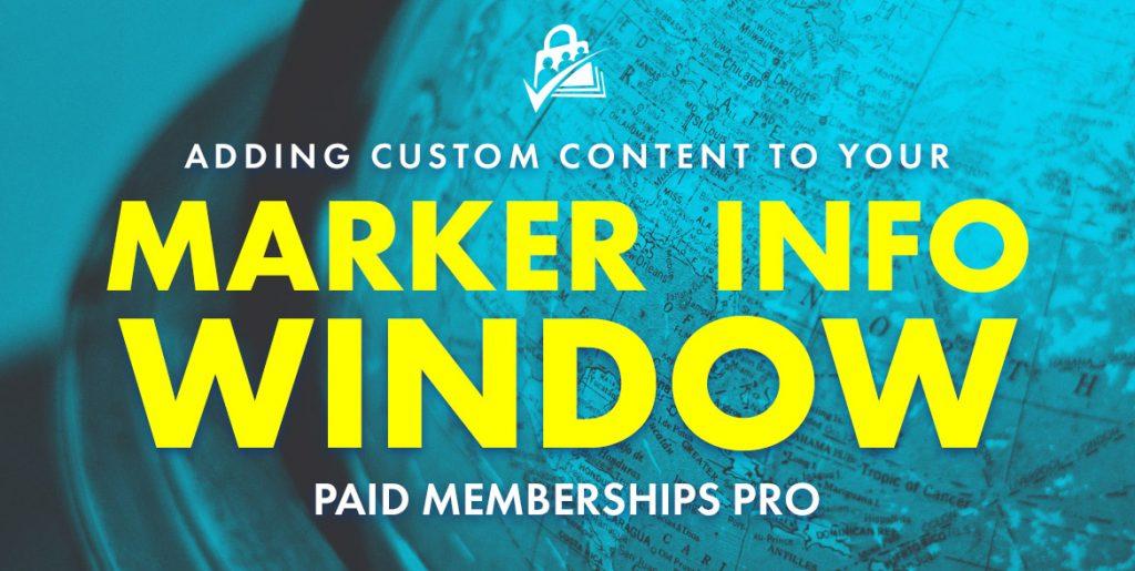 PMPro marker info customization