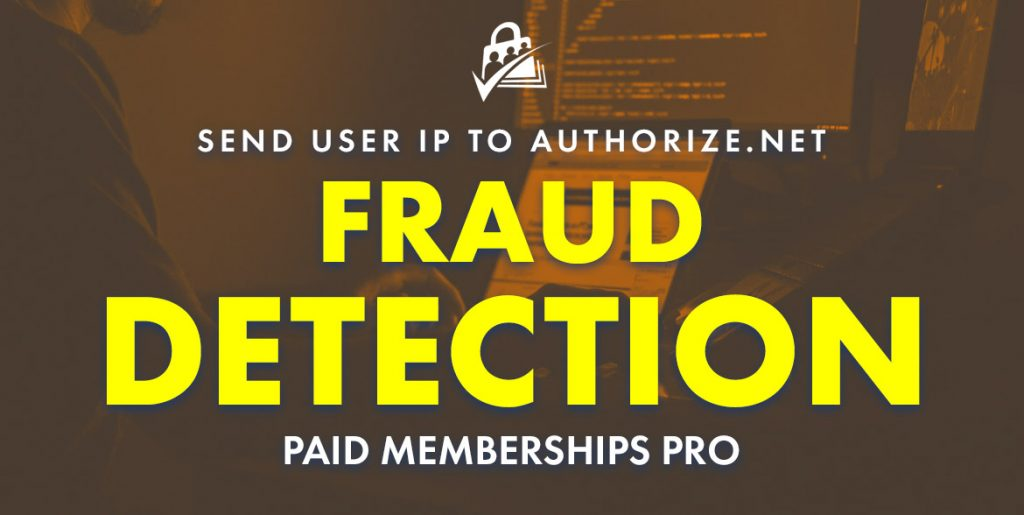 Banner image for Send the User's IP Address to Authorize.net for Fraud Detection