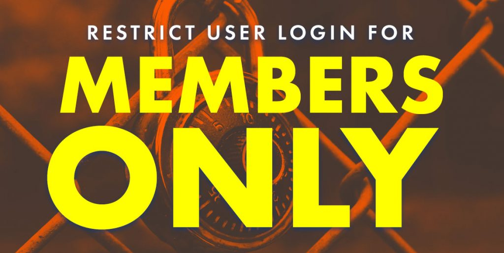 Restrict User Login for Members Only