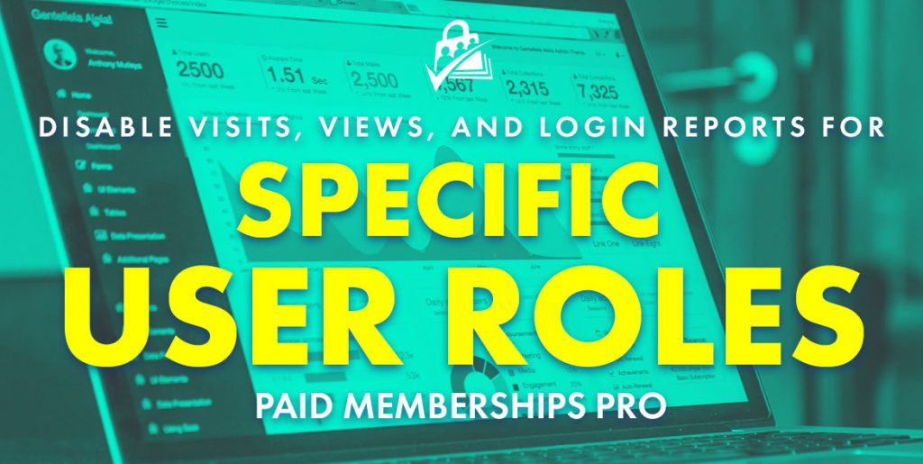 Banner image for Disable Visits, Views, and Logins Report Stats for a Specific User Role
