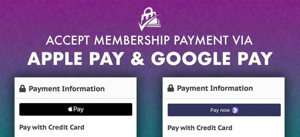 Banner graphic for Accept Apple Pay and Google Pay at Membership Checkout