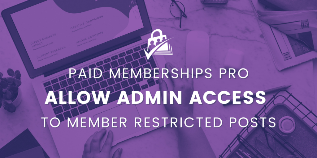 w admin access to member only posts
