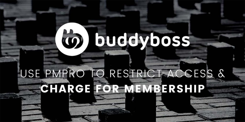 Banner graphic for Using BuddyBoss Platform with Paid Memberships Pro