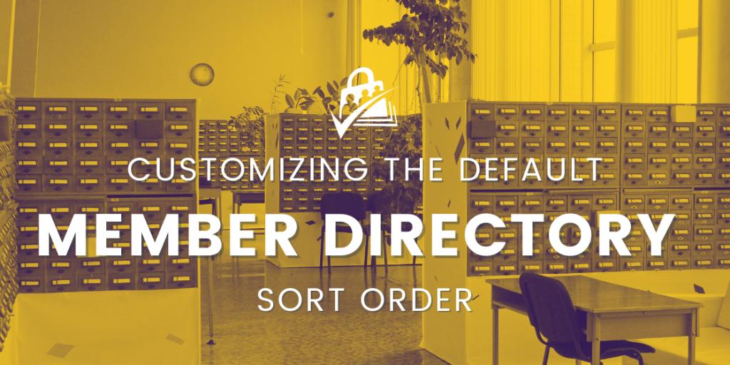default member directory sort order