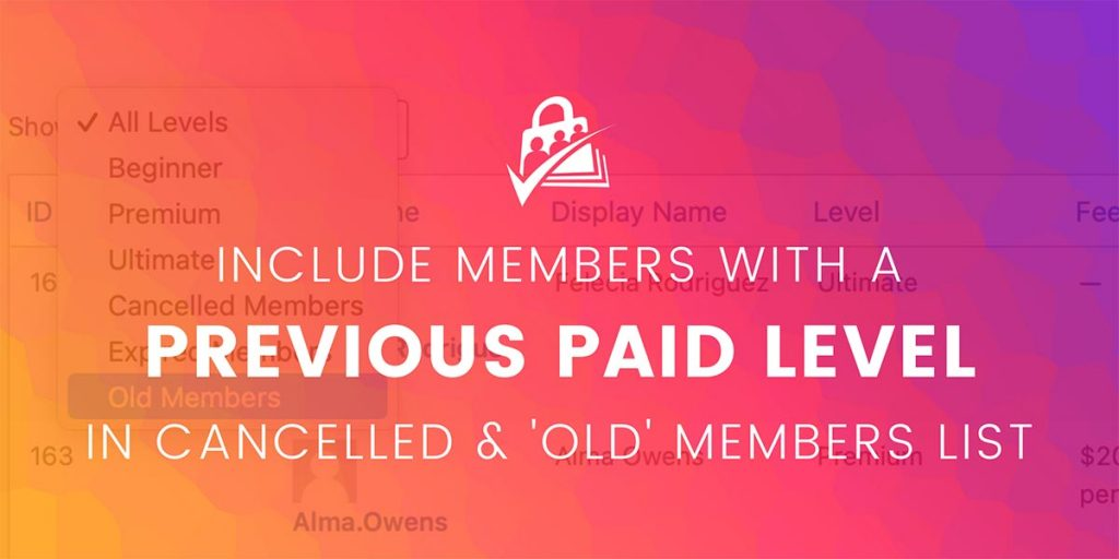 Banner graphic for Include Members With a Previous Paid Level in Cancelled and Old Members List